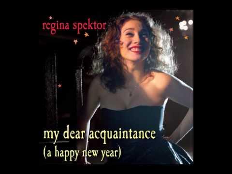 regina-spektor-my-dear-acquaintance-a-happy-new-year-george-t