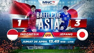 Indonesia VS Jepang (FT: 1-3) - BATTLE OF ASIA