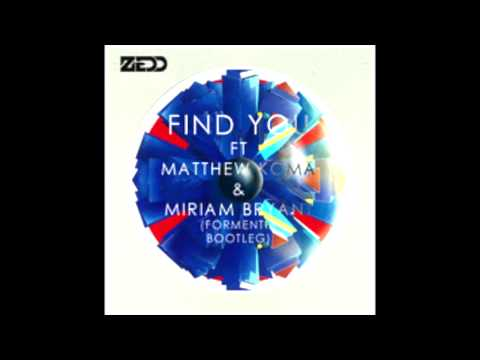 Zedd ft. Matthew Koma & Miriam Bryant -Find You (Formentia Bootleg)