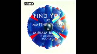 zedd ft matthew koma miriam bryant find you formentia bootleg
