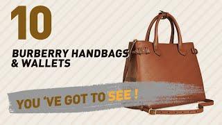 Burberry Handbags, Starring: Tote Bag Handbag Authentic // The Most Popular 2017