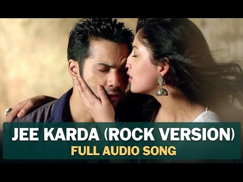 Jee Karda (Rock Version) | Full Audio Song | Badlapur