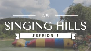 Singing Hills 2015 - Session 1
