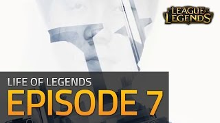 Life of Legends - Episode 7