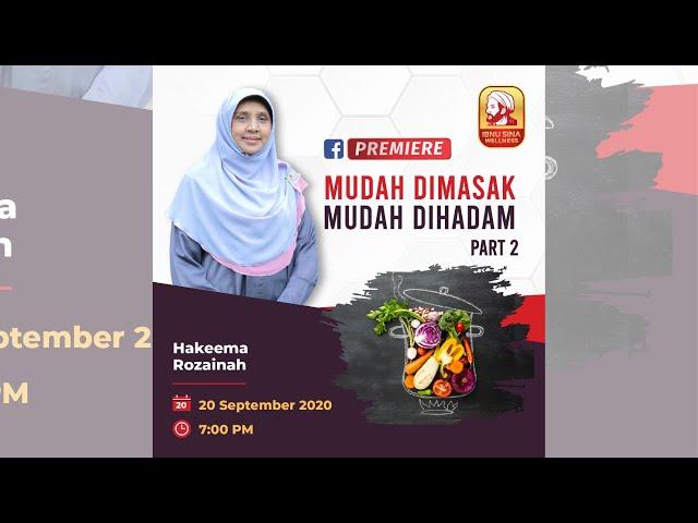 MUDAH DIMASAK, MUDAH DIHADAM PART 2