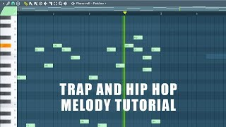 Trap and Hip Hop Melody Tutorial - Super EASY