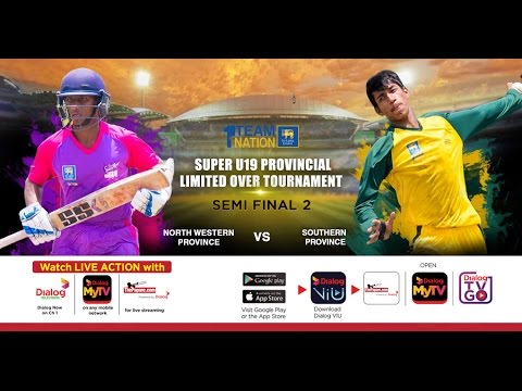 North Western v  Southern - SLC U19 Provincial Limited Over Tournament - 2nd S/F
