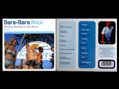"""Bora Bora """"Ibiza"""" Compilation 1999 by Gee Moore"""