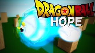 Roblox Dragon ball Hope (DBHope Test Server)