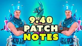 Fortnite 9.40 patch notes | Birthday Jonesy | Llamas | X-ray tickets | More Loadouts | F2P soon???