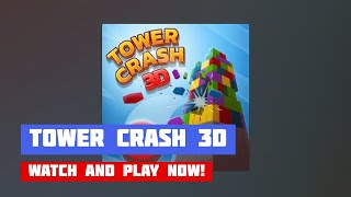 Tower Crash 3D · Game · Gameplay