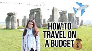 11 BEST TIPS ON HOW TO TRAVEL ON A BUDGET