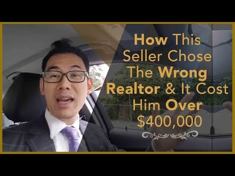 How This Seller Chose The Wrong Realtor And It Cost Him Over $400,000