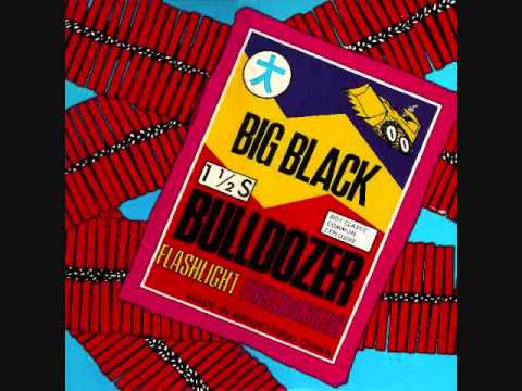 big black - bulldozer 12""
