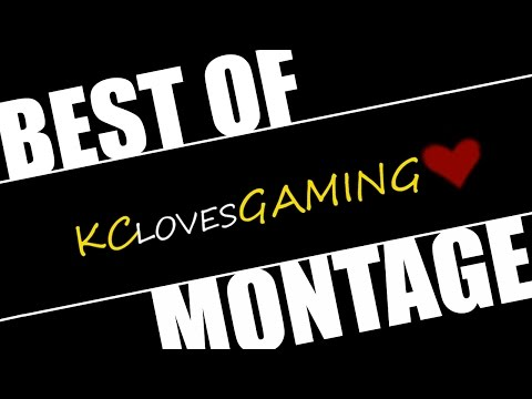 Best Of Kclovesgaming Montage