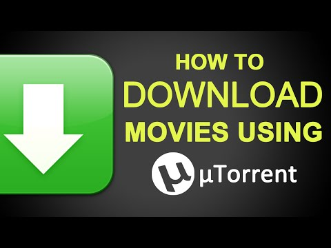 How To Download Movies From uTorrent 2017...