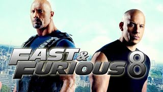 Fast and Furious 8   full movie   hd 720p   vin diesel, dwayne johnson   #f8 review and facts