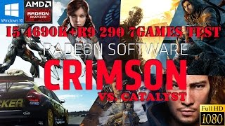 Crimson Driver VS Catalyst 15.11.1 Beta Driver : R9 290 ( 7 Games test)