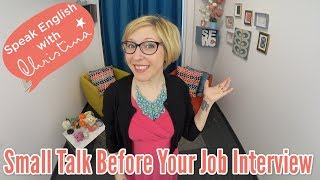 Small Talk Before a Job Interview in English - Business English Lessons
