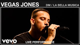 Vegas Jones - DM / La Bella Musica - Live Performance | Vevo