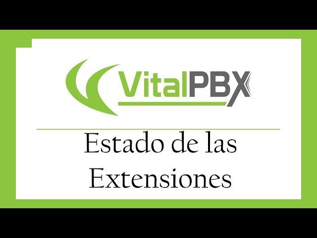 VitalPBX - Estado de las Extensiones