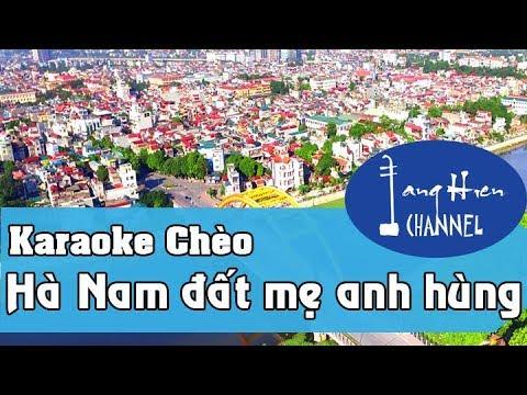 Karaoke chèo: Hà Nam đất mẹ anh hùng – Điệu Chinh Phụ