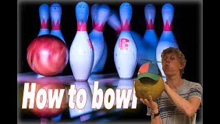 How To Bowl Like a Boss!