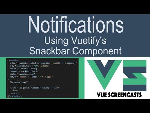 Building a VueJS App Part 10 - Notifications using Vuetify's snackbar component thumbnail