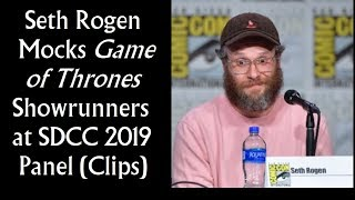 Seth Rogen Mocks Game of Thrones Showrunners at San Diego Comic-Con 2019 Panel (SDCC)
