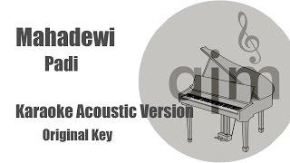 Padi - Mahadewi (Original Key) | Acoustic Cover Music & Lyrics Video