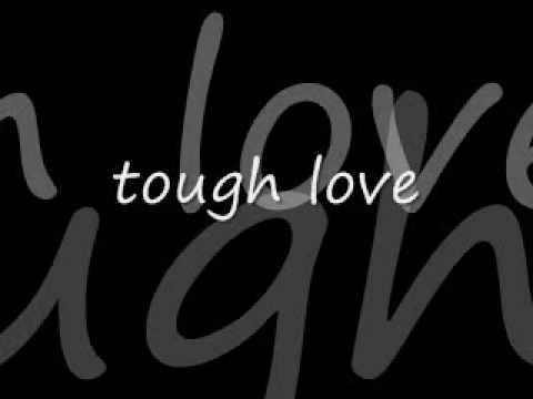 mr.lucci-tough love