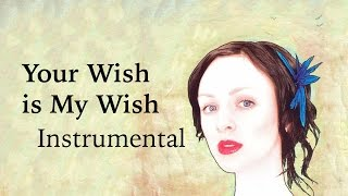 Your Wish is My Wish (instrumental cover) - Sarah Slean