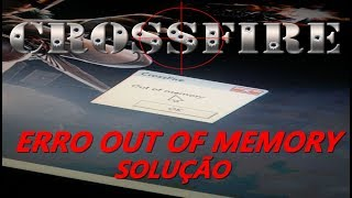 CF AL*  COMO RESOLVER OUT OF MEMORY  NO CROSSFIRE (HD*)