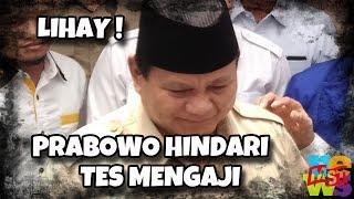 Lihainya Prabowo Menghindari Tes Baca Al Quran