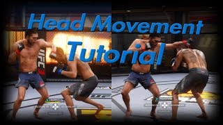 EA UFC 3 - Head Movement Tutorial - What way to Sway