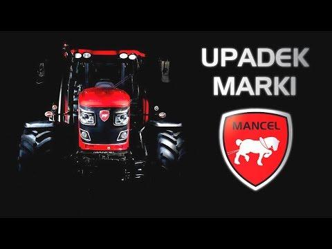 DLACZEGO UPADŁ MANCEL? - Francuska Marka Ciągników Rolniczych