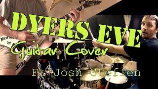 Metallica - Dyers Eve Guitar Cover Ft. Josh Steffen