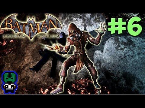Batman: Arkham Asylum - Scarecrow returns! [#6]