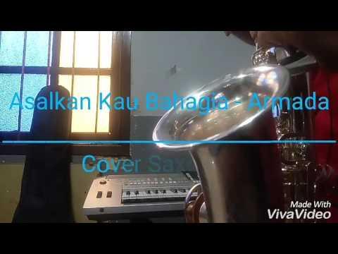 Asalkan Kau Bahagia - Armada Band (Cover Saxophone)
