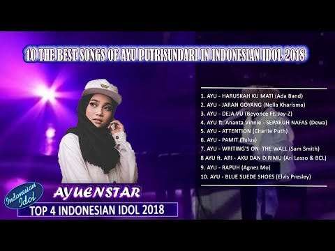 10 Lagu Terbaik Ayu Putrisundari Di Indonesian Idol 2018
