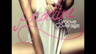 Groove Coverage - Angeline (Club Mix Edit)