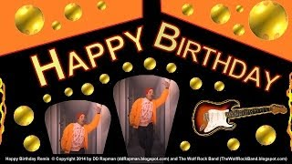 Happy Birthday Song Remix - Birthday Card - DD Rap Man + The Wolf Rock Band,  Happy Birthday To You