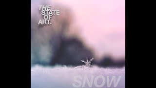 The State of Art - Snow