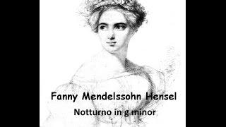 Fanny Mendelssohn Hensel – Notturno in g minor