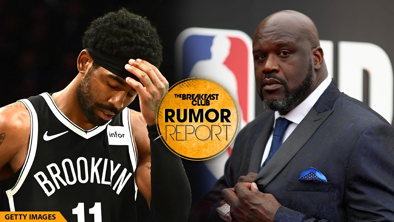 Shaq Slams Kyrie Irving Over Anti-Vax Stance, 'Get His Ass Out Of Here'