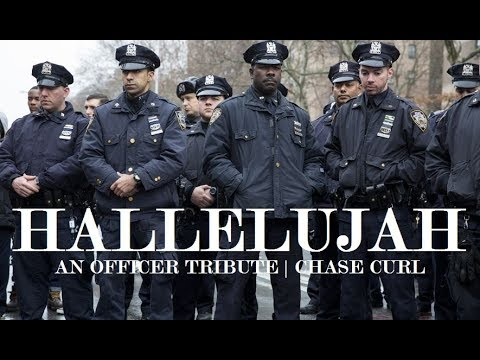 Police Tribute Hallelujah  Chase Curl *Graphic Content*