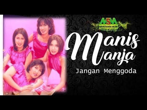 Manis Manja - Jangan Menggoda [OFFICIAL]