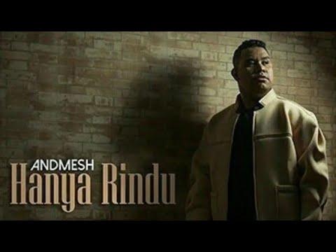 Andmesh Kamaleng Hanya Rindu Lirik Official Video