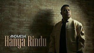 Gambar cover Andmesh Kamaleng - Hanya Rindu (Lirik) Official Video