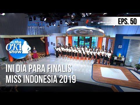 [THE OK! SHOW] Ini Dia Para Finalis Miss Indonesia 2019  [14 Februari 2019]